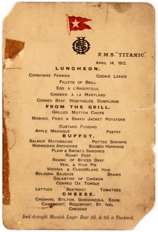 The Titanic 39 S Last Surviving Lunch Menu Is Up For Sale